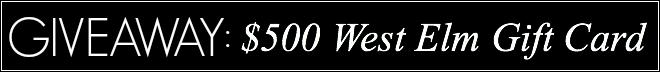$500 West Elm Giveaway!
