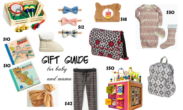 Ultimate Holiday Gift Guide | For Mama & For Baby