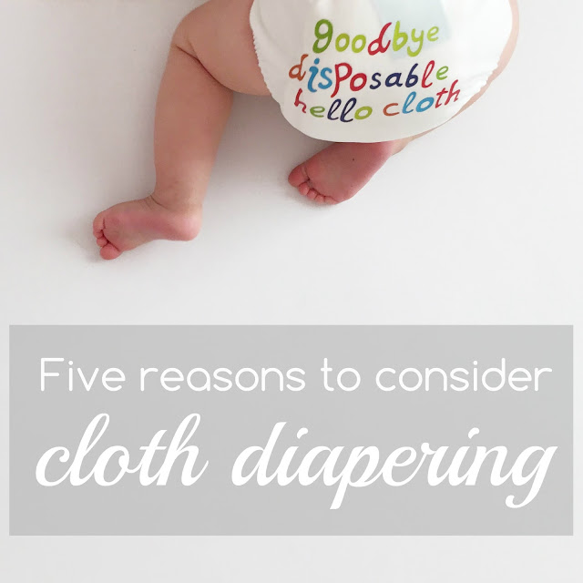 Cloth Diapering | Five Reasons To Consider Cloth