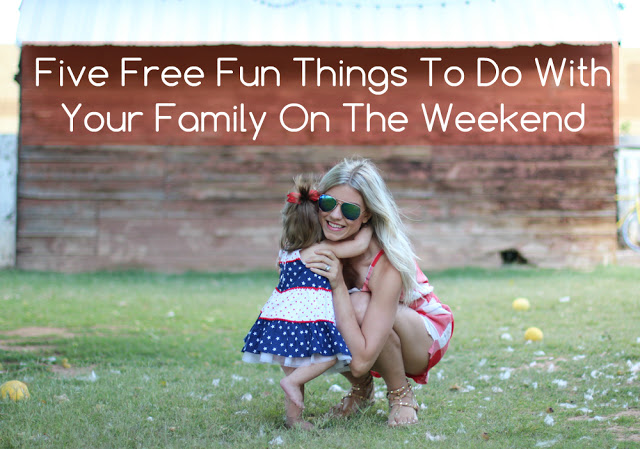 Five Free Things To Do With Your Family On The Weekend