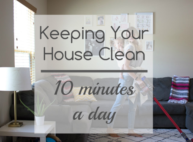 Keeping Your House Clean | 10 Minutes A Day by lifestyle blogger Larissa of Living in Color