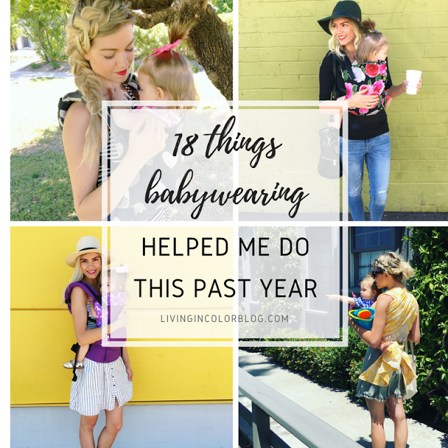 Babywearing | 18 Things Babywearing Helped Me Do This Past Year