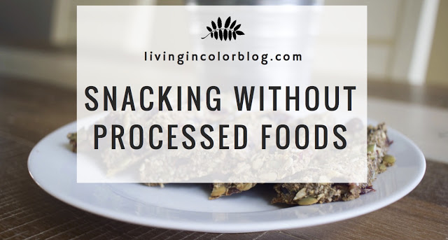 Snacking Without Processed Food | For Kids & Adults