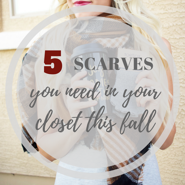 Five Scarves You Need in Your Closet This Fall + A Link-Up