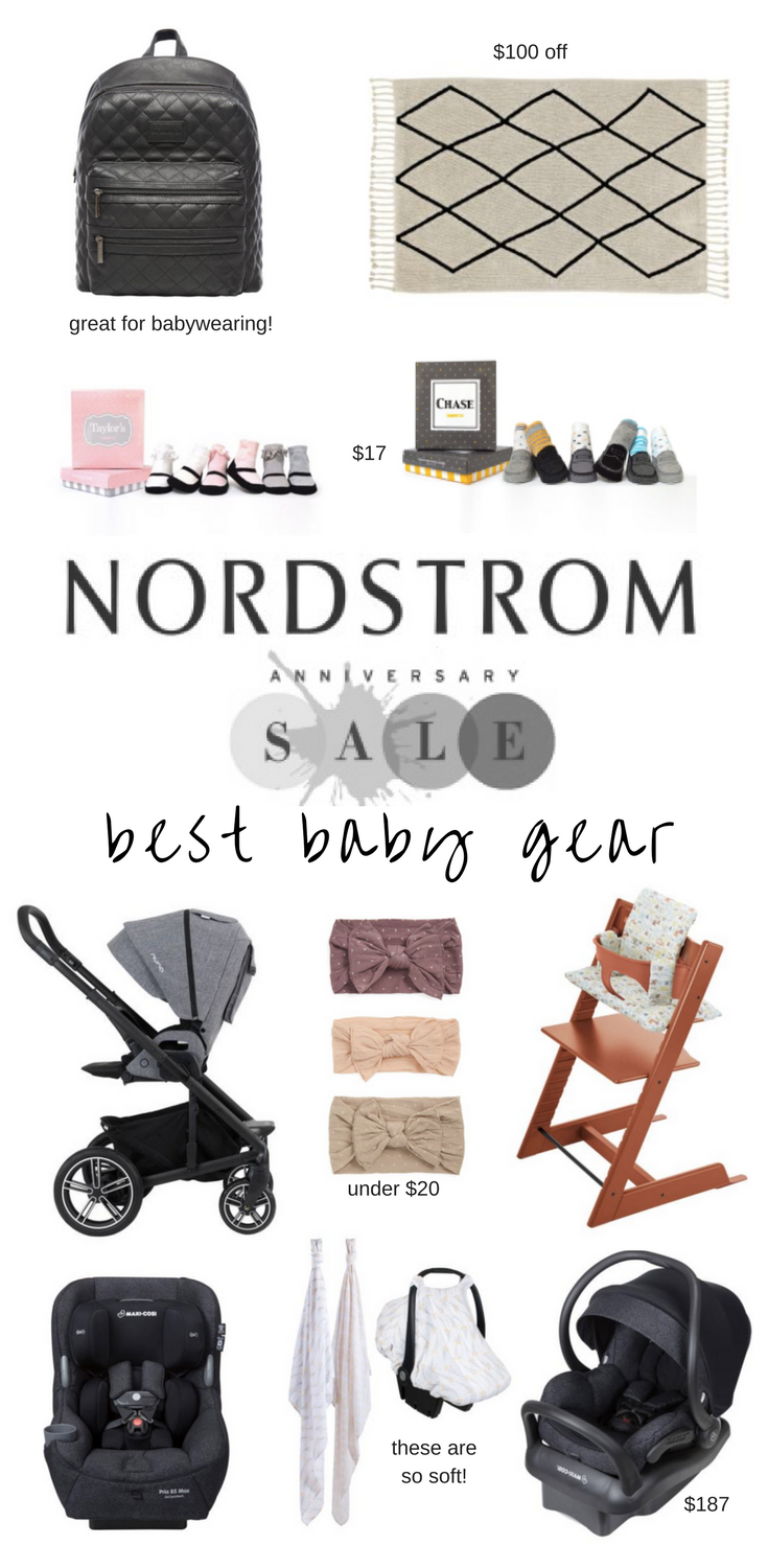 Nordstrom Anniversary Sale 2017 Baby Gear Edition